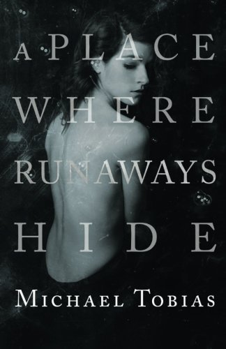 A Place Where Runaways Hide